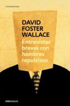 entrevistas breves con hombres repulsivos-david foster wallace-9788484509530