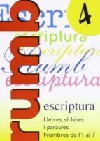 escritura rumbo 2000 nº 4 lletres, síl·labes... nombres 1 al 7-9788486545130