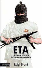 eta, historia politica de una lucha armada 1 luigi bruni 9788486597030