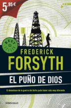 el puño de dios-frederick forsyth-9788490329030