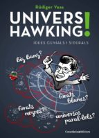 univers hawking!: idees genials i siderals-rudiger vaas-9788490347430