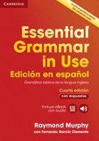 essential grammar in use book with answers and interactive ebook edicion en español 4th edition raymond murphy fernando garcia clemente 9788490361030