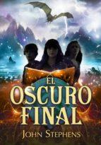 el oscuro final (los libros de los orígenes 3) (ebook)-john stephens-9788490435830