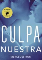 culpa nuestra (culpables 3) (ebook) mercedes ron 9788490439630
