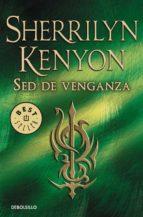sed de venganza (cazadores oscuros 20) sherrilyn kenyon 9788490623930