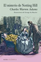 el misterio de notting hill (ebook)-charles warren adams-9788490651230