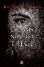 la dama número trece (ebook)-jose carlos somoza-9788490698730