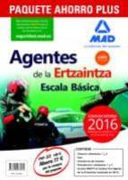 PAQUETE AHORRO PLUS AGENTES DE LA ERTZAINTZA ESCALA BÁSICA (TEMARIO VOLÚMENES 1 Y 2; TEST; SIMULACROS DE EXAMEN;