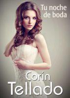 tu noche de boda (ebook)-corin tellado-9788491625230