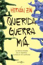 querida guerra mía (ebook)-hernan zin-9788491642930