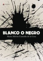 blanco o negro (ebook)-9788491831730