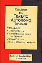 estatuto del trabajo autonomo explicado-juan maria garay goyarrola-miren garay diaz-9788493486730