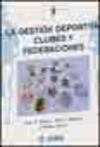 la gestion deportiva: clubes y federaciones juan a. mestre jose m. brotons manuel alvaro 9788495114730