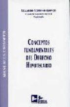 conceptos fundamentales del derecho hipotecario (5ª ed.)-eduardo serrano alonso-9788496261730