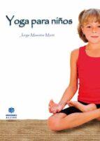 yoga para niños-jorge maestre marti-9788497006330