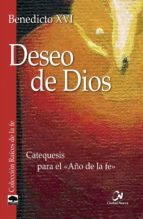deseo de dios-joseph benedicto xvi ratzinger-9788497152730