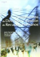 fundamentos de direccion y gestion de recursos humanos jesus garcia tenorio ronda ramon (coords.) sabater sanchez 9788497322430