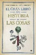 el gran libro de la historia de las cosas pancracio celdran gomariz 9788497348430