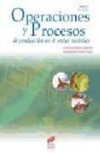 operaciones y procesos de produccion en el sector turistico inmaculada martin rojo fernando bayon marine 9788497561730