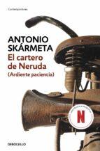 el cartero de neruda-antonio skarmeta-9788497595230