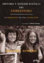 historia y analisis politico del lesbianismo: la liberacion de un a generacion-beatriz gimeno-9788497841030