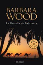 la estrella de babilonia barbara wood 9788497936330