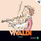 (pe) descobrim els musics: antoni vivaldi (cd)-charlote voake-9788498251630
