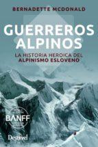 guerreros alpinos bernadette mcdonald 9788498293630