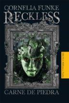 reckless: carne de piedra-cornelia funke-9788498414530