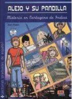 alejo y su su pandilla nivel 3 - misterio en cartagena de indias (con cd)-flavia puppo-9788498481730