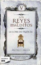 los reyes malditos v: la loba de francia-maurice druon-9788498721430