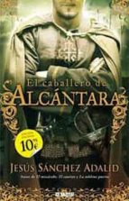 el caballero de alcantara-jesus sanchez adalid-9788498722130