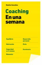 coaching en una semana (ebook)-natalia gonzalez-9788498754230