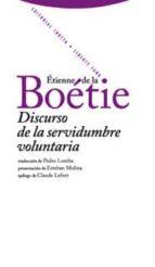 discurso  de la servidubre voluntaria etienne de la boetie 9788498790030