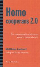 homo cooperans 2.0: por la economia colaborativa desde el cooperativismo matthieu lietaert 9788498887730