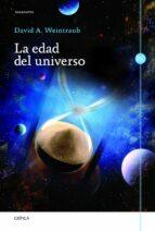 (pe) la edad del universo-david a. weintraub-9788498923230
