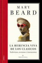 la herencia viva de los clásicos (ebook) mary beard 9788498926330