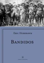 bandidos eric hobsbawm 9788498929430