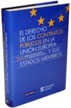 El libro de El derecho de los contratos publicos en la union europea y sus es tados miembros autor VV.AA. TXT!