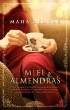 miel y almendras (ebook)-maha akhtar-9788499184630