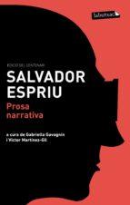 prosa narrativa-salvador espriu-9788499306230