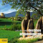 los mejores destinos arqueológicos en españa-9788499357430