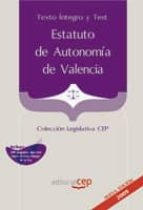 estatuto de autonomia de valencia. texto integro  y test. colecci on legislativa cep 9788499372730