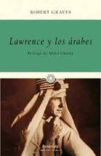 lawrence y los arabes robert graves 9788499421230