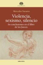 violencia, sexismo, silencio (ebook)-mercedes navarro puerto-9788499458830