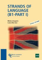 strands of language (b1 - part i )-monica aragones-laura alba juez-9788499610030