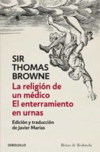 la religion de un medico y el enterramiento en urnas thomas browne 9788499897530