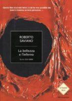 la bellezza e l inferno. scritti 2004-2009-roberto saviano-9788804594130