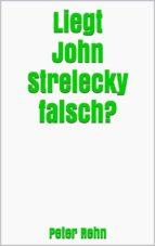 liegt john strelecky falsch? (ebook) 9788827511930