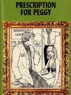 prescription for peggy   adult erotica (ebook) 9788827534830